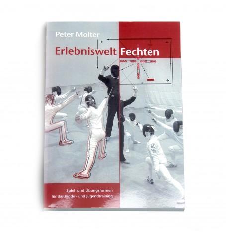 """Erlebniswelt Fechten"" v. Peter Molter"