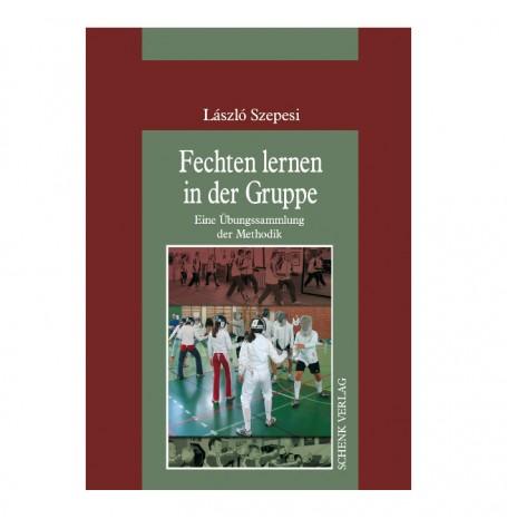 Fechten lernen in der Gruppe von László Szepesi